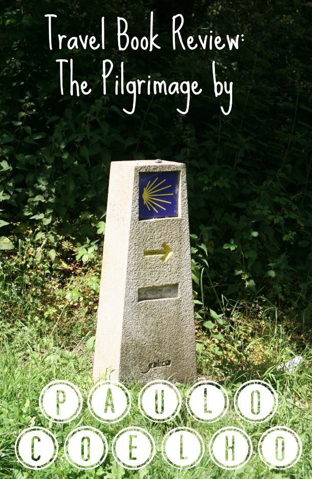 Travel Book Review: The Pilgrimage by Paulo Coelho