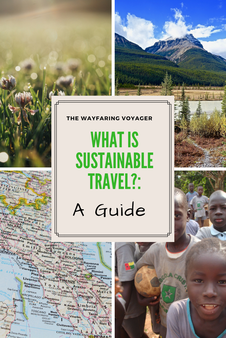 What Is Sustainable Tourism?: A Guide