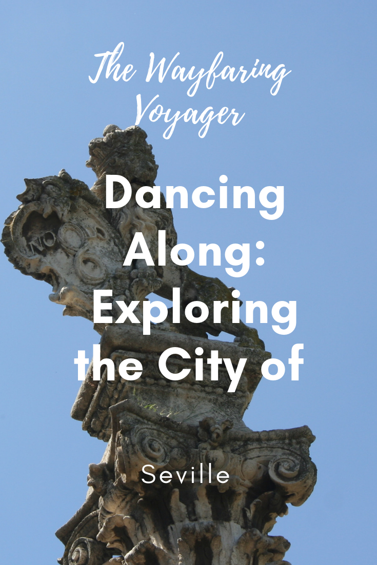 Dancing Along: Exploring the City of Seville