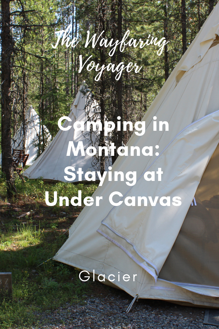 Camping in Montana: Staying at Under Canvas Glacier - The
