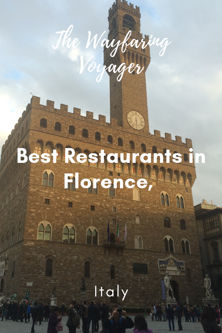 Best Restaurants In Florence Italy The Wayfaring Voyager